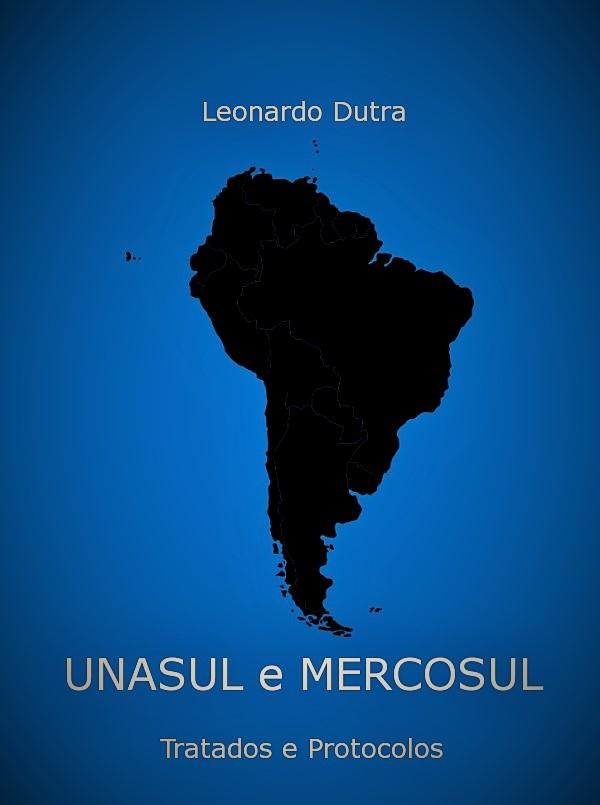 Capa do ebook UNASUL e MERCOSUL