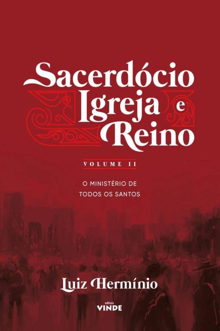 Capa do ebook Sacerdócio Igreja e Reino – Volume II