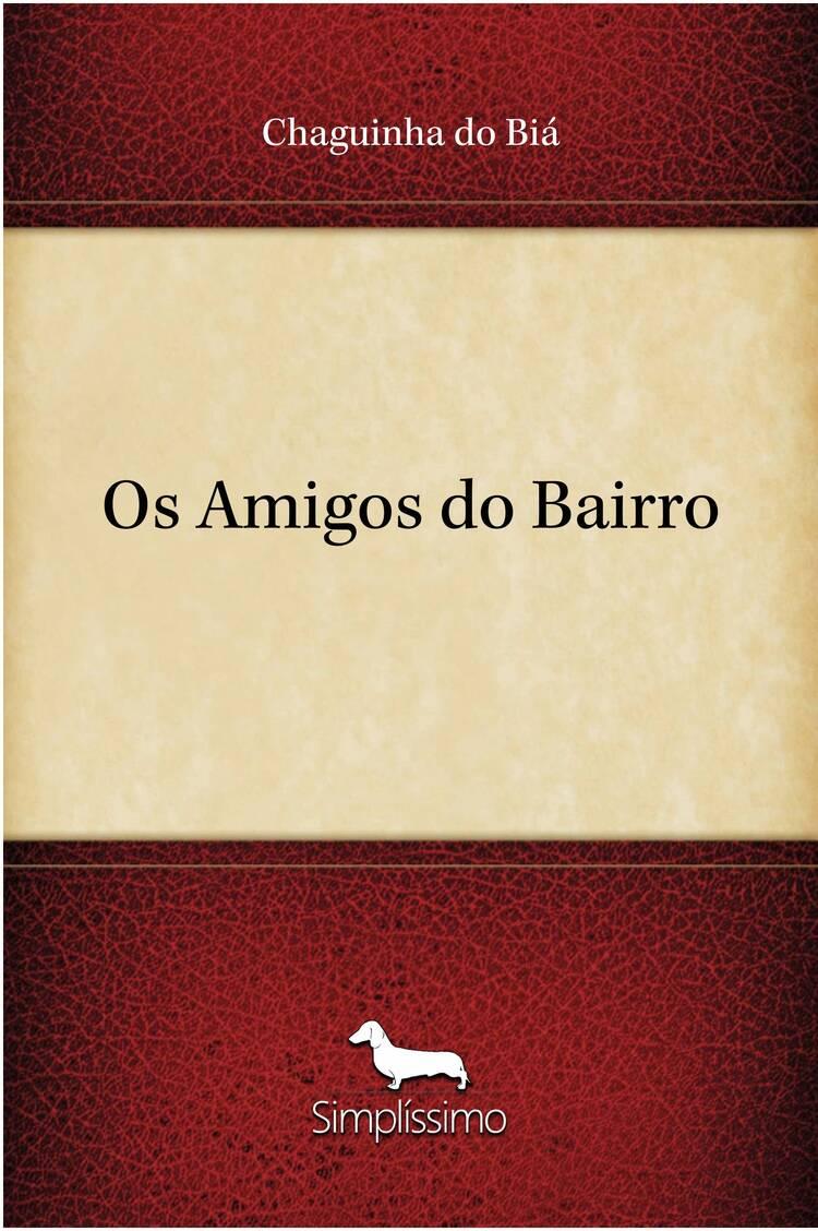Capa do ebook Os Amigos do Bairro