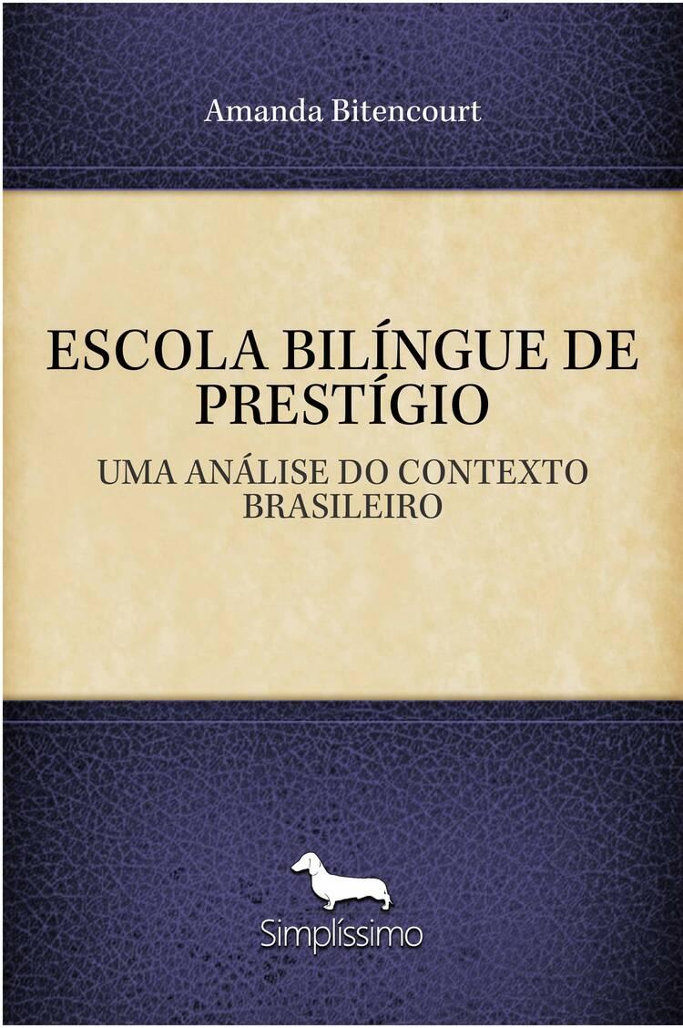 Capa do ebook ESCOLA BILÍNGUE DE PRESTÍGIO