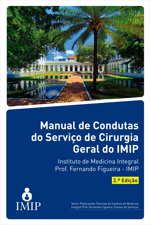 Capa do ebook Manual de condutas do serviço de cirurgia geral do IMIP