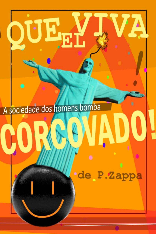 Capa do ebook Que viva el Corcovado!