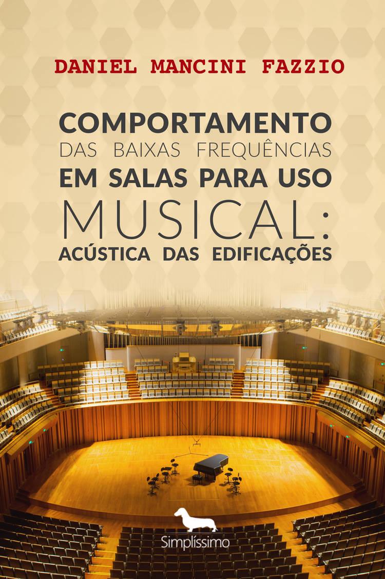 Capa do ebook Comportamento das Baixas Frequências em Salas para Uso Musical