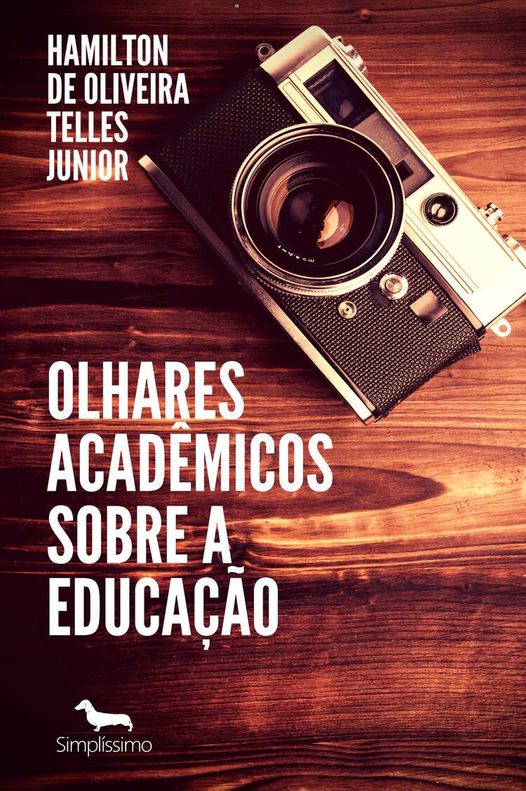 Capa do ebook Olhares acadêmicos sobre a educação