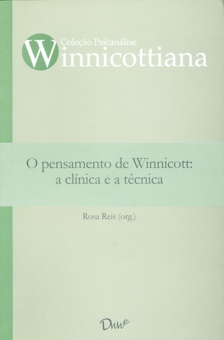 Capa do ebook O pensamento de Winnicott: a clínica e a técnica