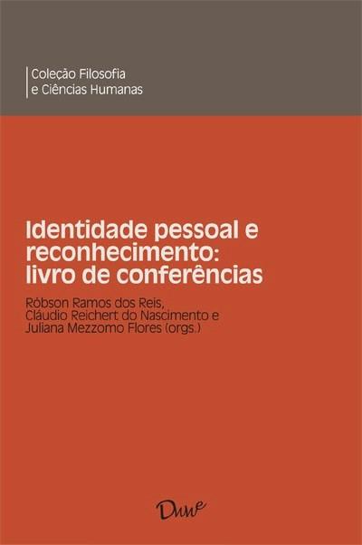 Capa do ebook Identidade pessoal e reconhecimento: livro de conferências