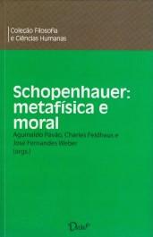 Capa do ebook Schopenhauer: metafísica e moral