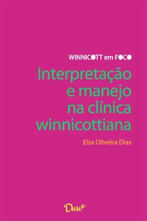 Capa do ebook Interpretação e manejo na clínica winnicottiana