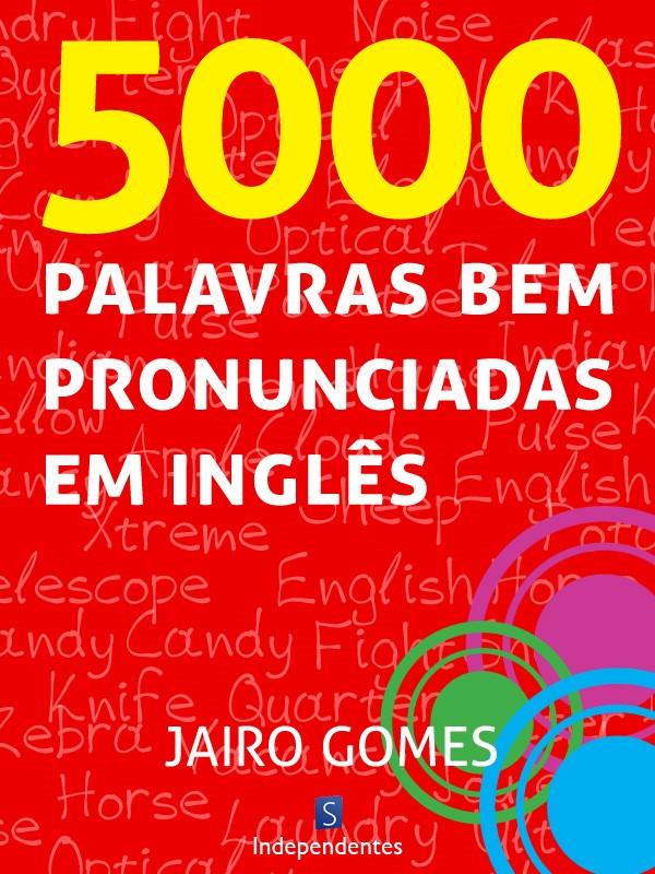 Capa do ebook 5000 palavras bem pronunciadas em inglês