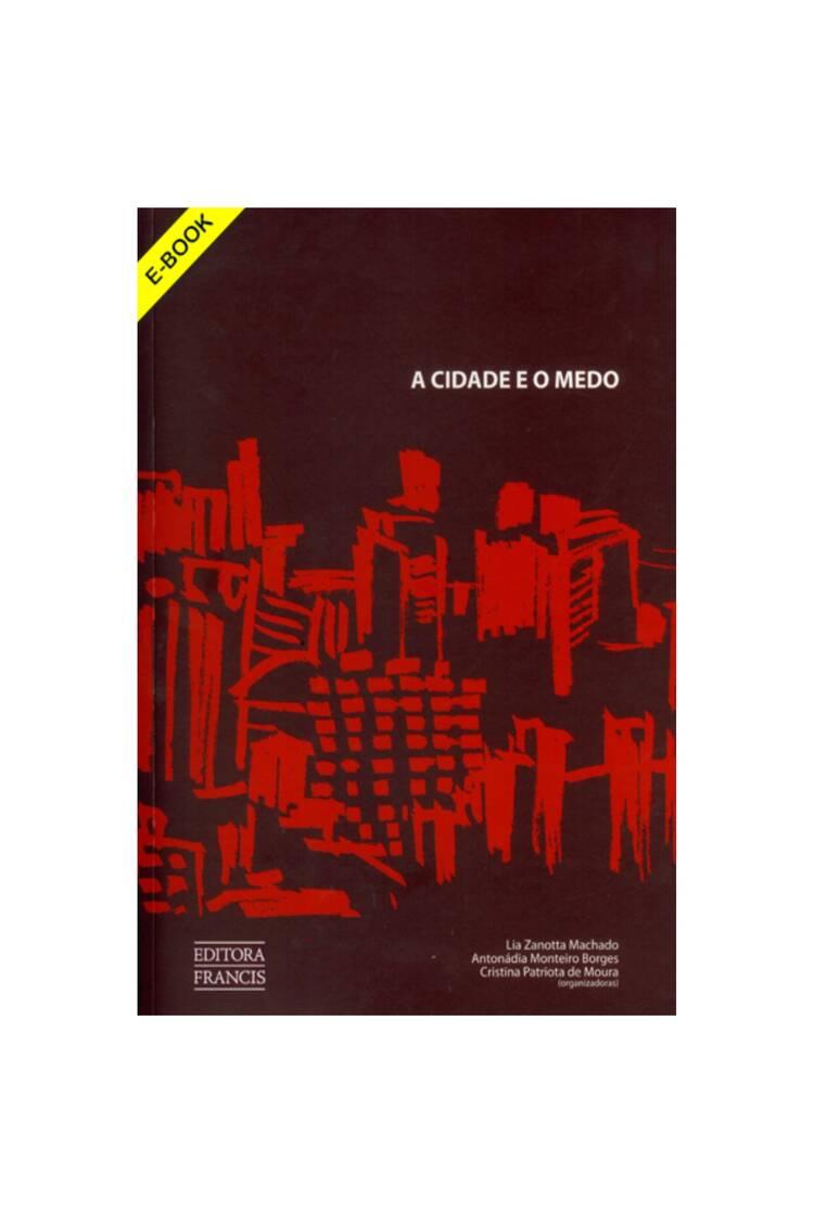Capa do ebook A Cidade e o Medo