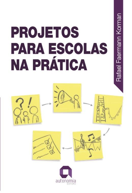 Capa do ebook Projetos para Escolas na Prática