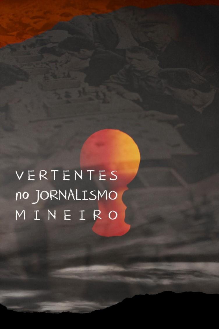 Capa do ebook Vertentes no Jornalismo mineiro