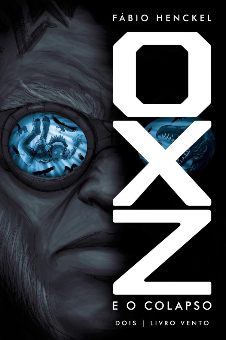 Capa do ebook OXZ e o Colapso