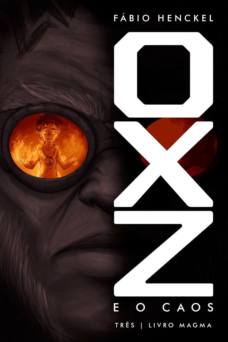 Capa do ebook OXZ e o CAOS