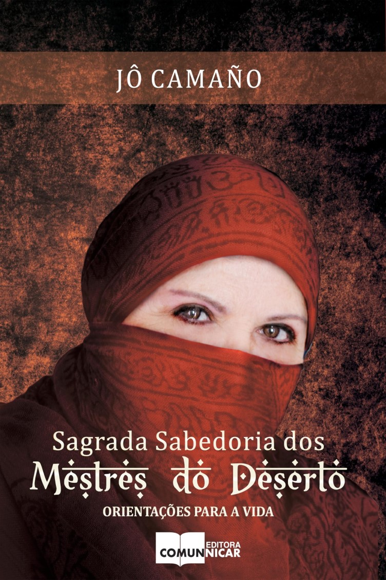 Capa do ebook Sagrada Sabedoria dos Mestres do Deserto