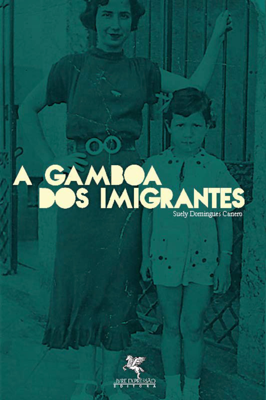 Capa do ebook A Gamboa dos Imigrantes