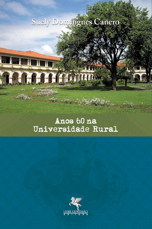 Capa do ebook Anos 60 na Universidade Rural