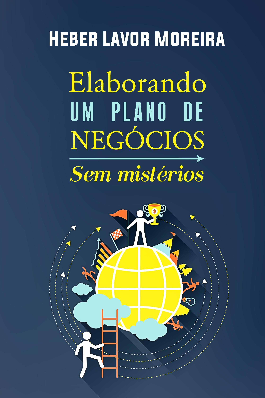 Capa do ebook ELABORANDO UM PLANO DE NEGÓCIOS