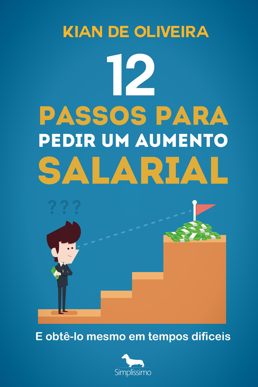 Capa do ebook 12 passos para pedir um aumento salarial