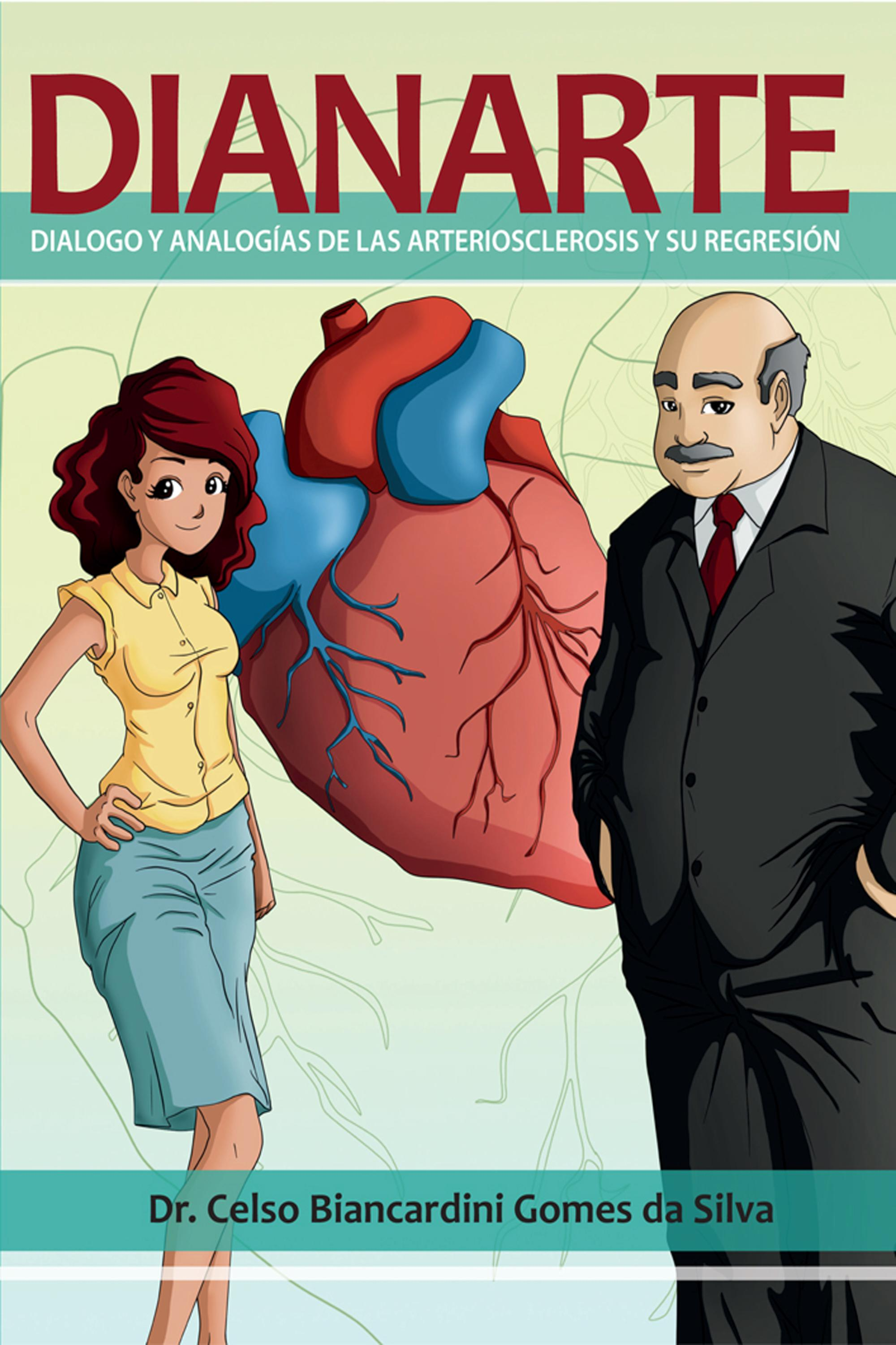 Capa do ebook DIANARTE-DIALOGO Y ANALOGIAS DE LAS ARTERIOSCLEROSIS Y SU REGRESION