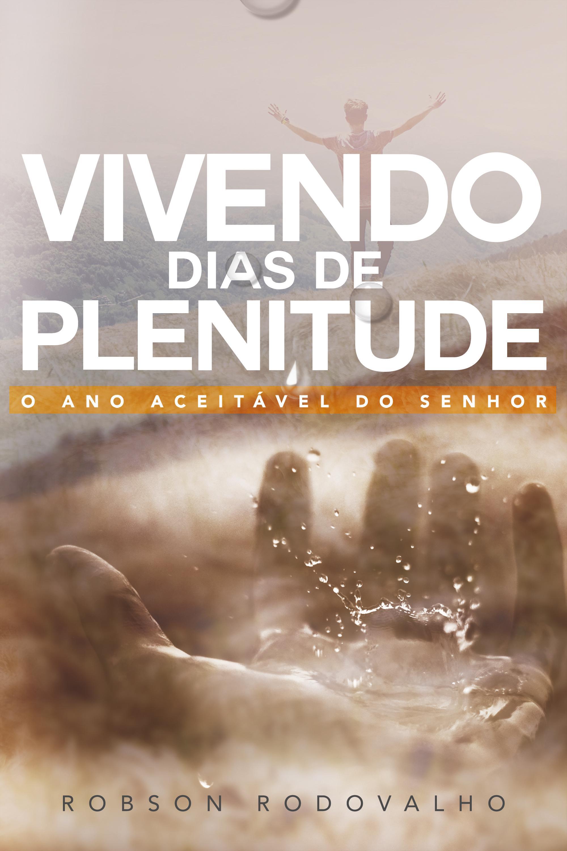 Capa do ebook VIVENDO DIAS DE PLENITUDE