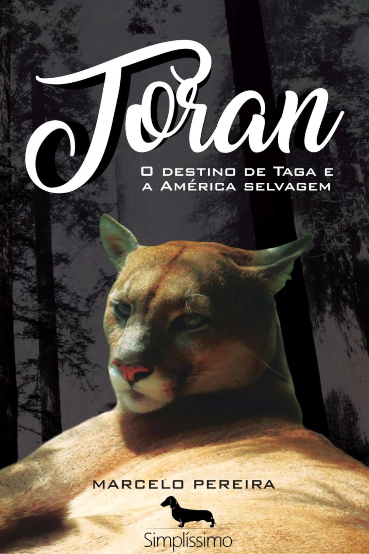 Capa do ebook Toran – O Destino de Taga e a América Selvagem