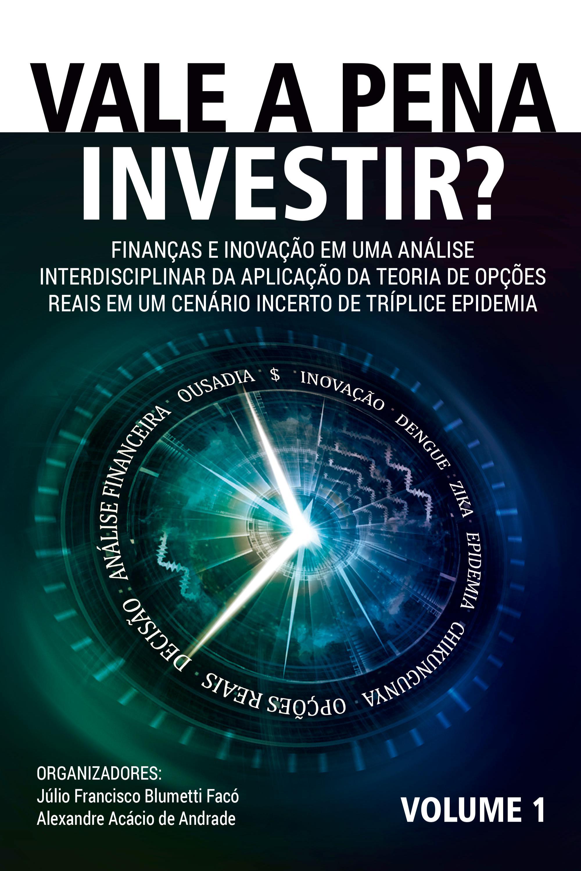 Capa do ebook VALE A PENA INVESTIR