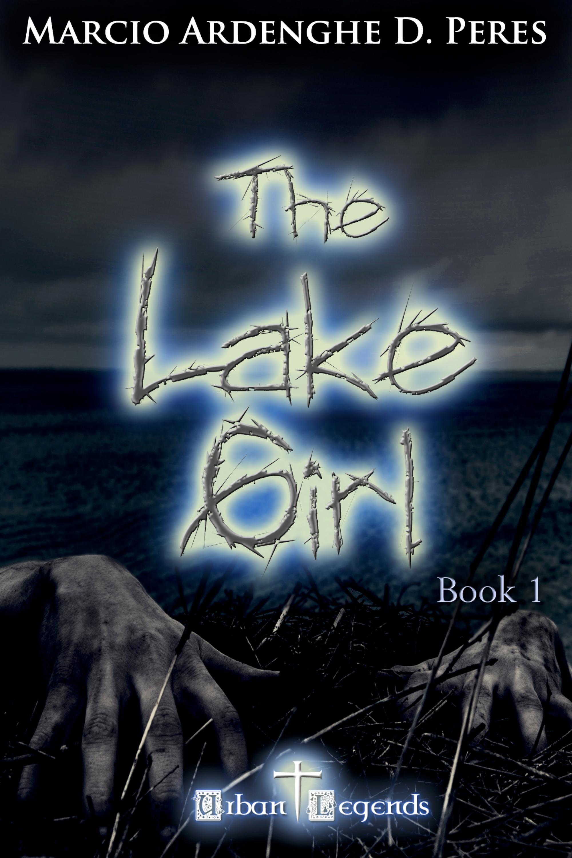 Capa do ebook The Lake Girl – Book 1