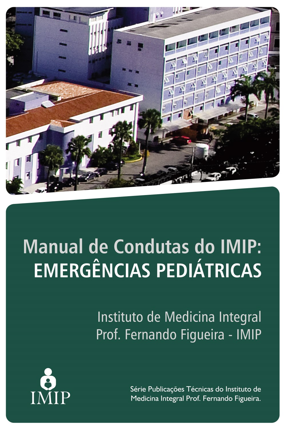 Capa do ebook Manual de condutas do IMIP Emergências Pediátricas