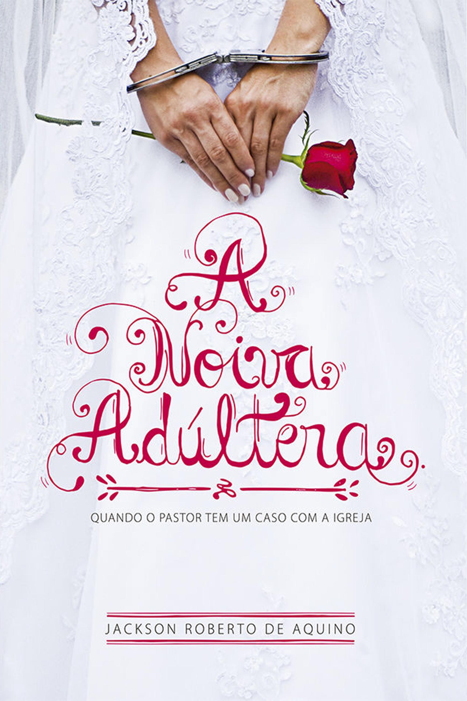 Capa do ebook A Noiva Adúltera