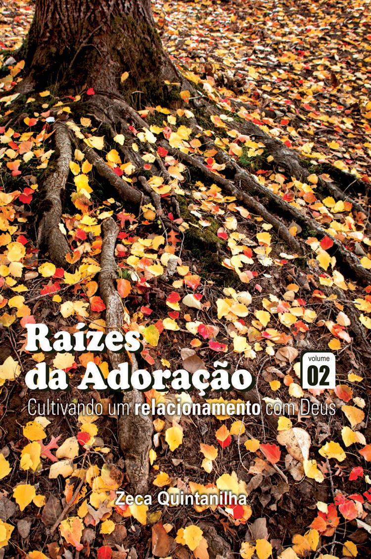 Capa do ebook Raízes da Adoração