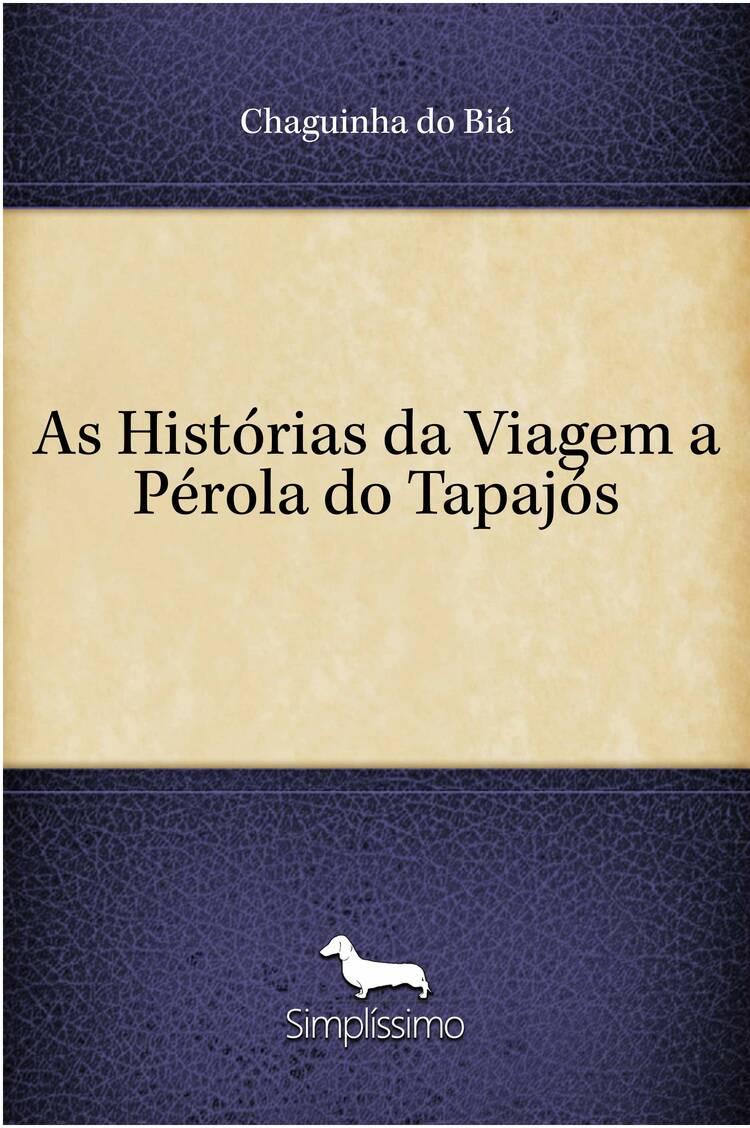 Capa do ebook As Histórias da Viagem a Pérola do Tapajós