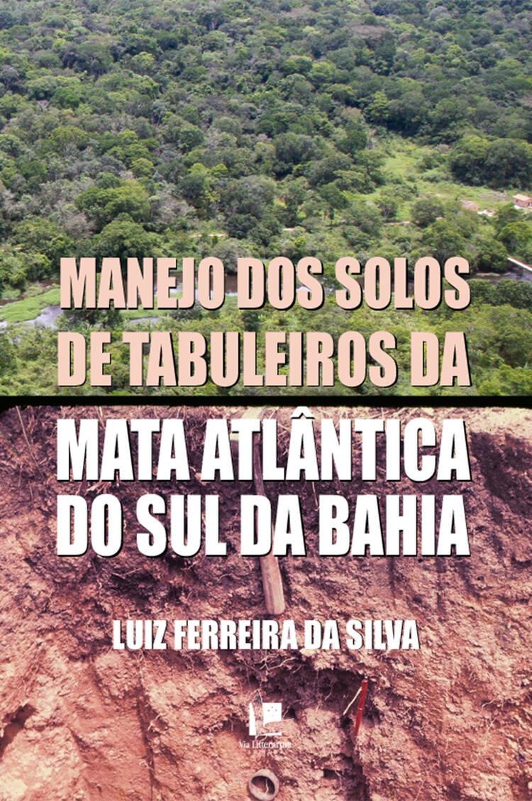 Capa do ebook Manejo dos solos de tabuleiros da mata atlântica