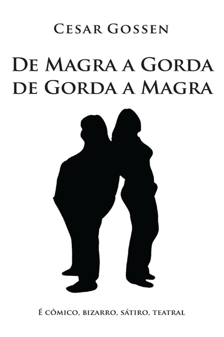 Capa do ebook De Magra a Gorda de Gorda a Magra