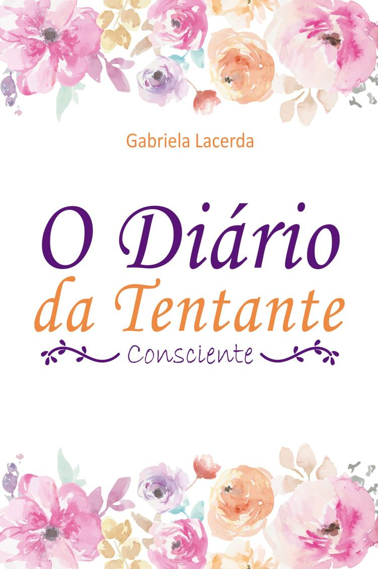 Capa do ebook O Diário da Tentante Consciente