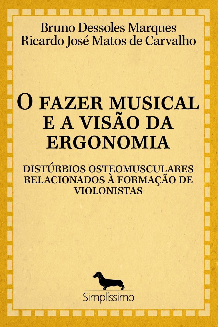 Capa do ebook O FAZER MUSICAL E A VISÃO DA ERGONOMIA