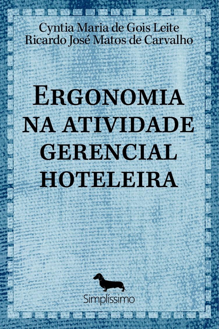 Capa do ebook Ergonomia na atividade gerencial hoteleira