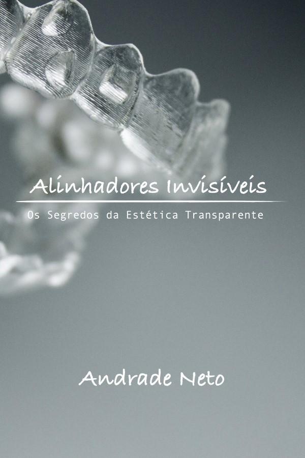Capa do ebook Alinhadores Invisíveis