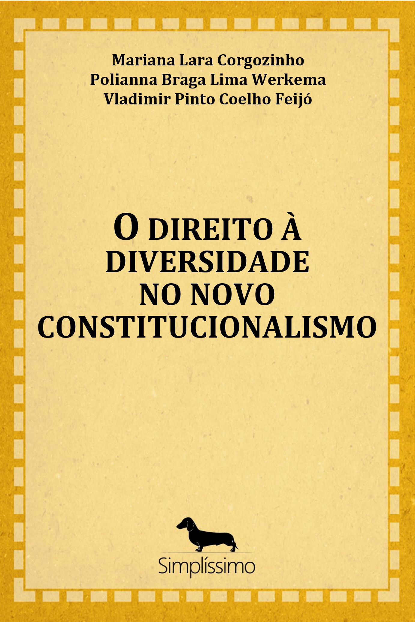 Capa do ebook O DIREITO À DIVERSIDADE NO NOVO CONSTITUCIONALISMO