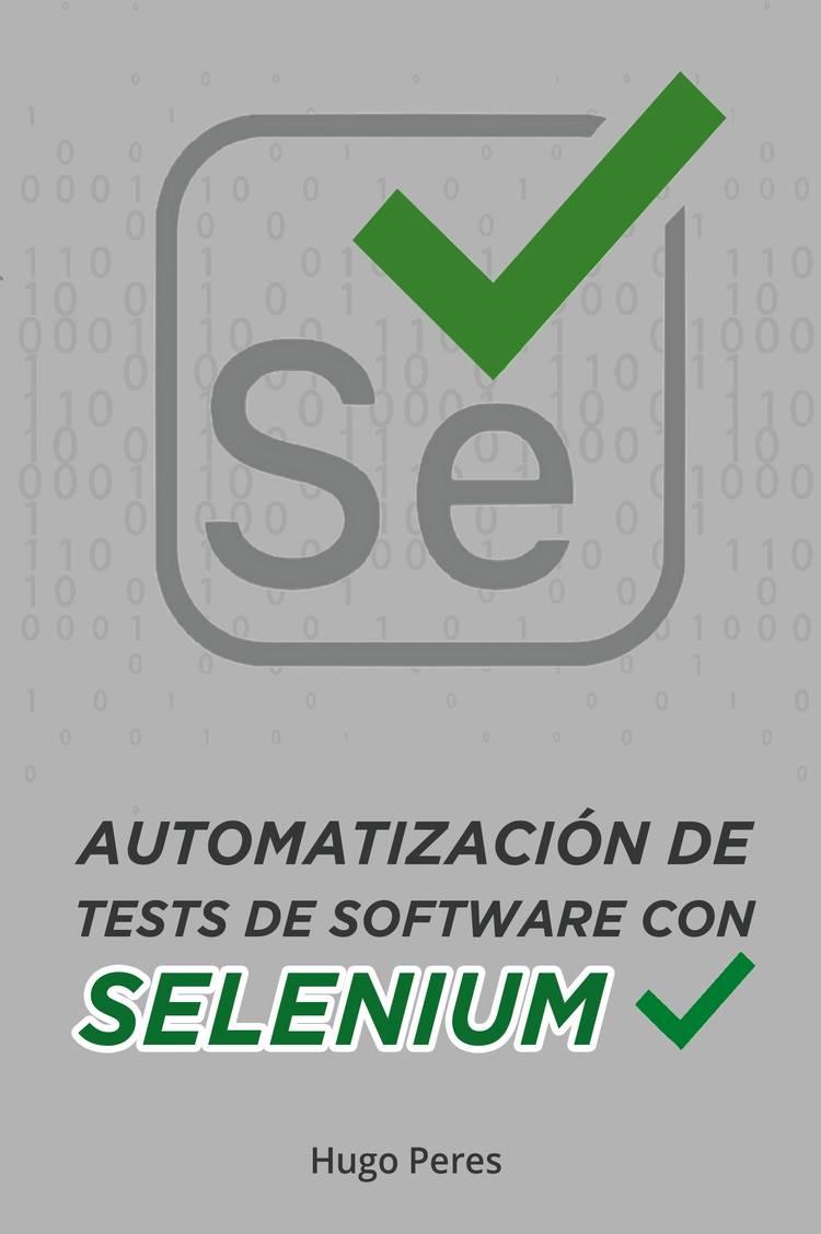 Capa do ebook Automatización de Tests de Software Con Selenium