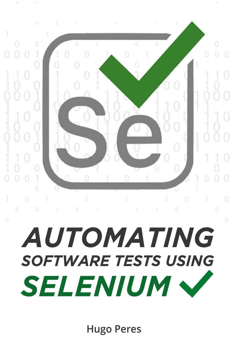 Capa do ebook Automating Software Tests Using Selenium